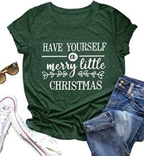 UNIQUEONE Have Yourself A Merry Little Christmas T Shirt Women Christmas Graphic Shirts Letter Print Short Sleeve Tee