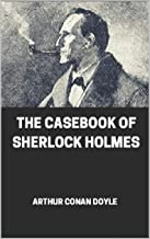The Casebook of Sherlock Holmes illustrated
