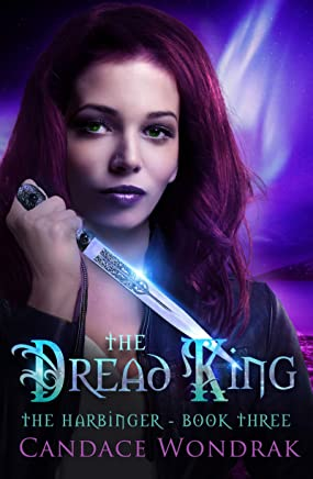 The Dread King: A Reverse Harem Fantasy (The Harbinger Book 3)