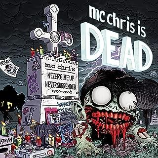 MC Chris Is Dead [Explicit]
