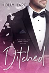 Ditched: A Left at the Altar Romance Kindle Edition