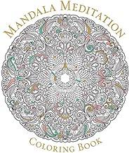 Mandala Meditation Coloring Book (Serene Coloring)
