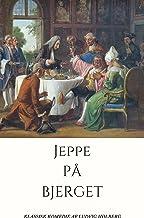 Jeppe på Bjerget (Danish Edition)