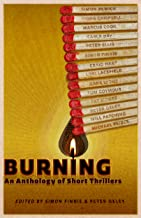 Burning: An Anthology of Short Thrillers