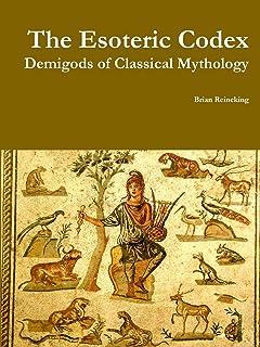 The Esoteric Codex: Demigods of Classical Mythology