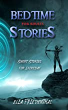 Bedtime Stories for Adults: Short Stories for Everyday
