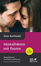 Mentalisieren mit Paaren (German Edition)