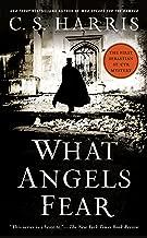 What Angels Fear: A Sebastian St. Cyr Mystery