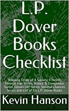 L.P. Dover Books Checklist: Reading Order of A Society X Novel, Forever Fae Series, Armed & Dangerous Series, Gloves Off Series, Second Chances Series and List of All L.P. Dover Books