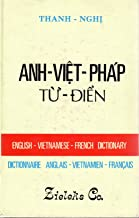 Anh-Viet-Phap Tu Dien: English-Vietnamese-French Dictionary