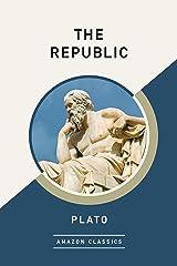 The Republic (AmazonClassics Edition) (English Edition) eBook Kindle