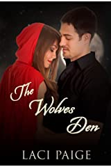 The Wolves Den: A Sinful Red Riding Hood Fairy Tale Kindle Edition