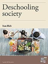 Deschooling Society (Education)