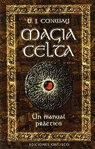 Magia Celta-Un manual práctico (MAGIA Y OCULTISMO