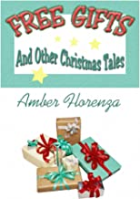 Free Gifts And Other Christmas Tales (English Edition)
