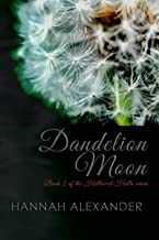 Dandelion Moon: Book 2 of the Hallowed Halls series