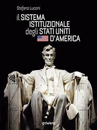 Il sistema istituzionale degli Stati Uniti dAmerica