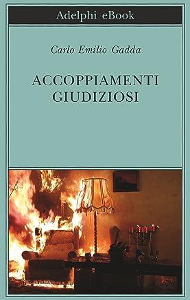 Accoppiamenti giudiziosi (Biblioteca Adelphi Vol. 578)