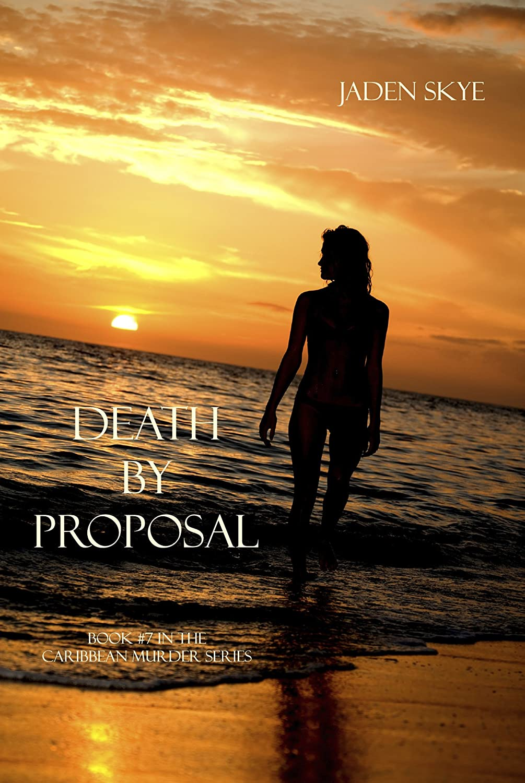 十リレー強調するDeath by Proposal (Caribbean Murder Series, Book 7)