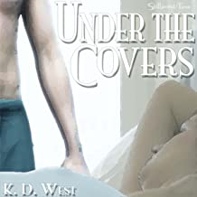 Under the Covers: K.D. West's Over the Top, Book 2