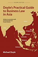 Doyle's Practical Guide to Business Law in Asia, Second Edition