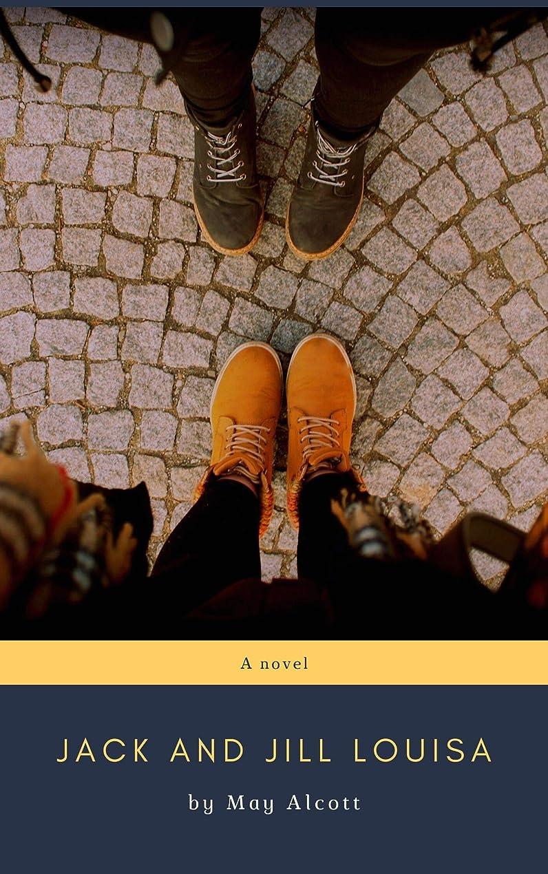 肺祝う異邦人Jack and Jill Louisa (English Edition)