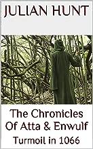 Atta & Enwulf: Turmoil in 1066