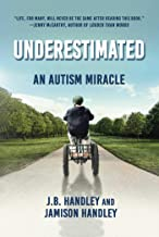 Underestimated: An Autism Miracle