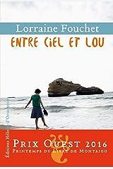 Entre ciel et Lou Format Kindle