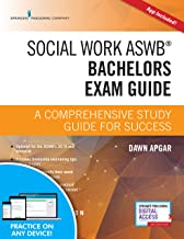 Social Work ASWB Bachelors Exam Guide, Second Edition: A Comprehensive Study Guide for Success - Book and Free App – Updated ASWB Study Guide Book with a Full ASWB Practice Test