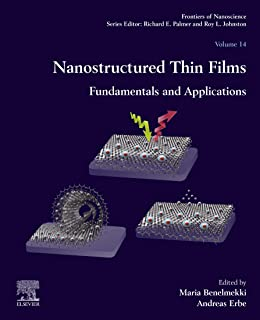 Nanostructured Thin Films: Fundamentals and Applications (ISSN Book 14)