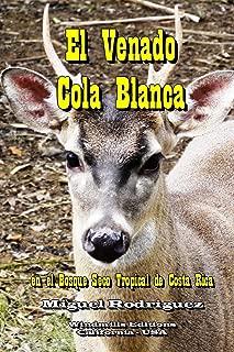 El Venado Cola Blanca (Spanish Edition)
