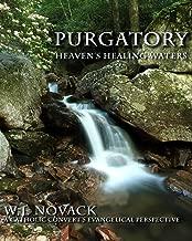 Purgatory: Heaven's Healing Waters