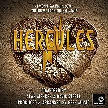 Hercules: I Won't Say I'm In Love