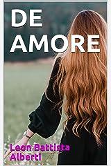 DE AMORE (Italian Edition) Kindle Edition