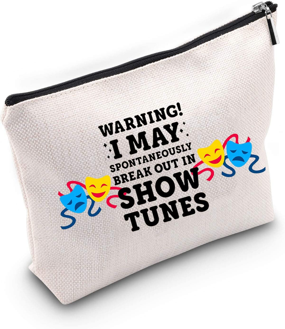 TSOTMO Warning I May Randomoly Break Out In Show Tunes Cosmetic Bag Theatre Novelty Makeup Bag Broadway Musical Theater Gift (SHOW TUNES)