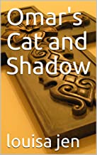 Omar's Cat and Shadow