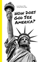 How Does God See America?