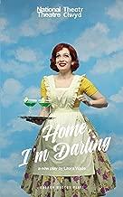 Home, I'm Darling (Oberon Modern Plays)
