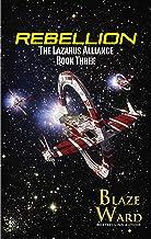 Rebellion (The Lazarus Alliance Book 3)