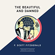 The Beautiful and Damned (AmazonClassics Edition)