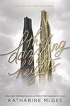 The Dazzling Heights (Thousandth Floor Book 2)
