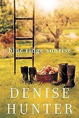 Blue Ridge Sunrise (A Blue Ridge Romance Book 1) Kindle Edition