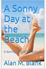 A Sonny Day at the Beach: A Sonny Knight Adventure Kindle Edition