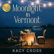 Moonlight in Vermont: Based on the Hallmark Channel Original Movie