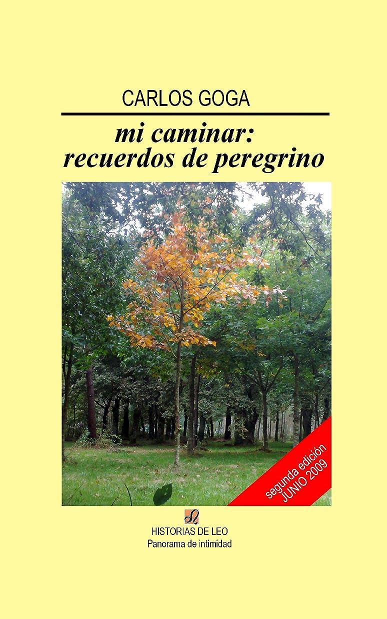 手荷物精通したリールMi caminar: recuerdos de peregrino (Spanish Edition)