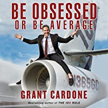 Best grant cardone be obsessed or be average Reviews