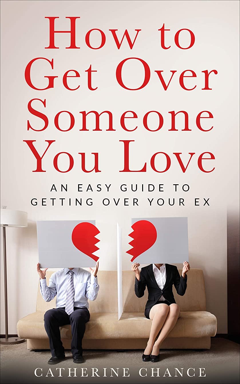 直面する虫を数えるひそかにHow to Get Over Someone You Love: Getting Past Your Breakup  in  90 Days or Less (English Edition)