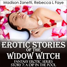 Erotic Stories of the Widow Witch - Story 7 A Dip in the Pool: Lesbian Romance and Lesbian Erotica in Mystery Fiction Series of Short Stories for Adults - Contains Taboo Explicit Sex and Female Orgy