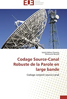 Codage Source-Canal Robuste de la Parole En Large Bande (Omn.Univ.Europ.)